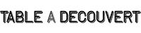 logo table à découvert